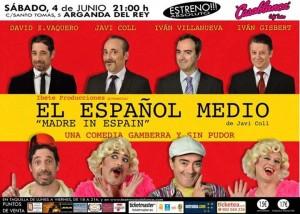 EL ESPAÑOL MEDIO (ESTRENO)